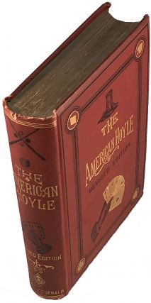 The American Hoyle or Gentelman's Hand-Book of Games; Containing all the Games Played in the...