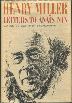 Letters to Anais Nin. Henry Miller