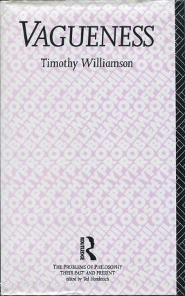 Vagueness. Timothy Williamson