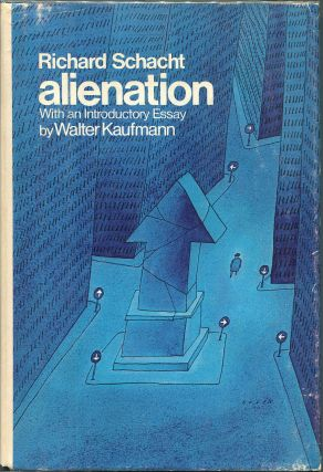 Alienation. Richard Schacht