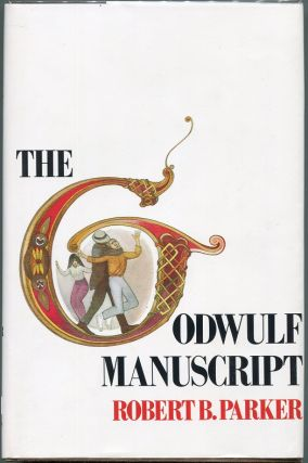 The Godwulf Manuscript. Robert B. Parker
