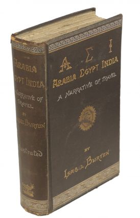 AEI; Arabia Egypt India; A Narrative of Travel. Isabel Burton