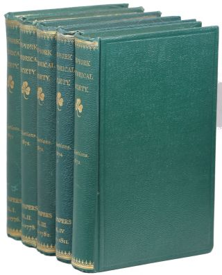 Collections of the New York Historical Society for the Year 1871; 1872; 1873; 1874; 1875. Major...