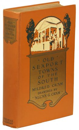 Old Seaport Towns of the South. Mildred Cram