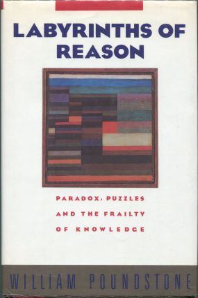 Labyrinths of Reason. William Poundstone