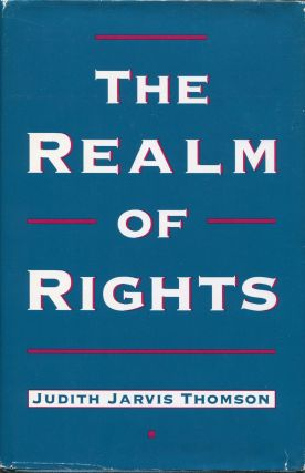 The Realm of Rights. Judith Jarvis Thomson