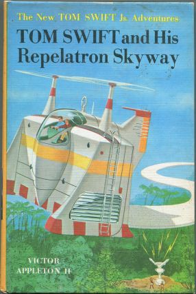 Tom Swift and His Repelatron Skyway. Victor Appleton II