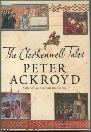 The Clerkenwell Tales. Peter Ackroyd