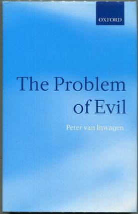 The Problem of Evil; The Gifford Lectures Delivered in the University of St. Andrews in 2003....