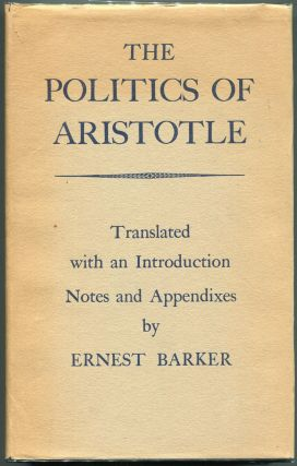 The Politics of Aristotle. Ernest Barker