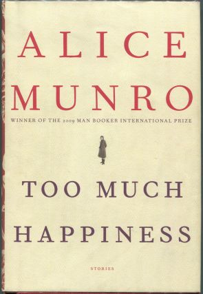 Too Much Happiness. Alice Munro