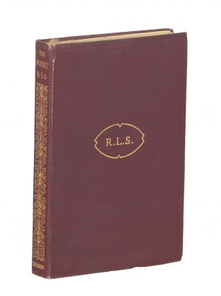 The Pocket R.L.S.; Being Favourite Passages from the Works of Stevenson. Robert Louis Stevenson
