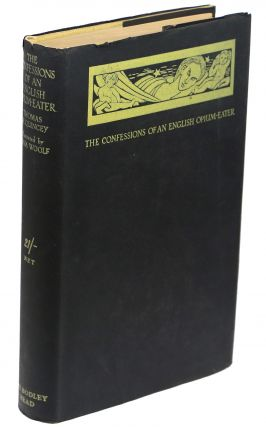 The Confessions of an English Opium Eater. Thomas De Quincey