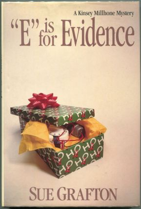 E is for Evidence; A Kinsey Millhone Mystery. Sue Grafton