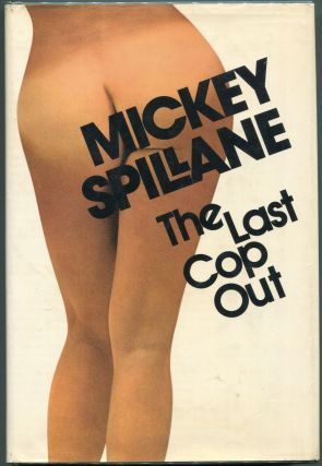 The Last Cop Out. Mickey Spillane