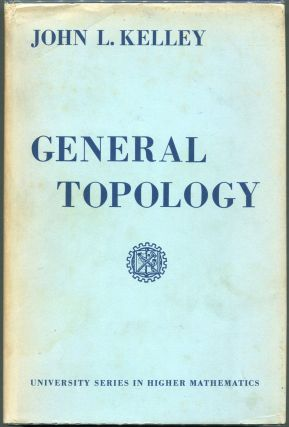 General Topology. John L. Kelley