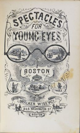 Spectacles for Young Eyes; Boston