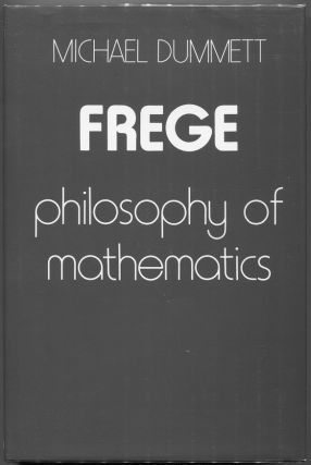 Frege: Philosophy of Mathematics. Michael Dummett