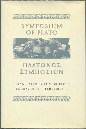 Symposium of Plato. Plato, Tom Griffith, Tr