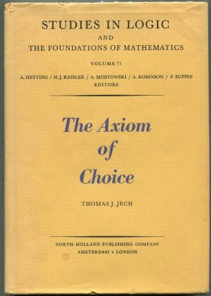 The Axiom of Choice. Thomas J. Jech