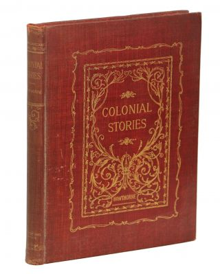 Colonial Stories. Nathaniel Hawthorne