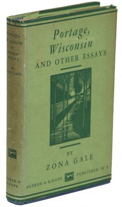 Portage, Wisconsin; And Other Essays. Zona Gale