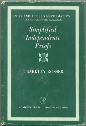 Simplified Independence Proofs; Boolean Valued Models of Set Theory. J. Barkley Rosser