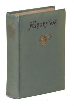 The Tragedies of Aeschylos. E. H. Plumptre