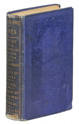 Bohn's New Hand-Book of Games; Comprising Whist, by Deschapelles, Matthews, Hyle, Carleton;...