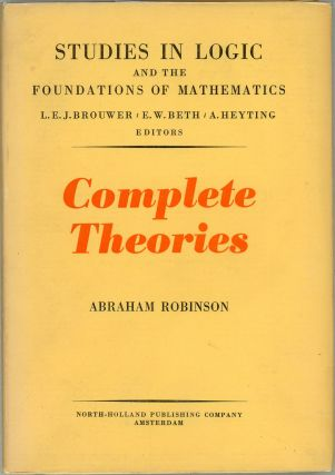 Complete Theories. Abraham Robinson