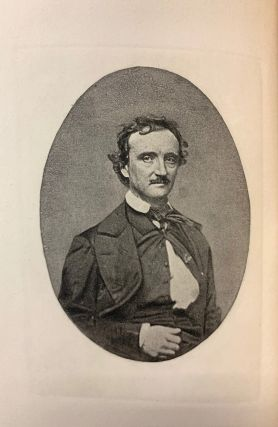 The Works of Edgar Allen Poe; Newly Collected and Edited, with a Memoir, Critical Introductions, and Notes