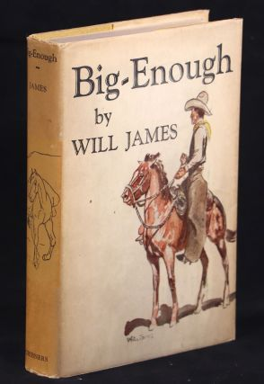 Big-Enough. Will James