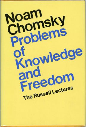 Problems of Knowledge and Freedom; The Russell Lectures. Noam Chomsky
