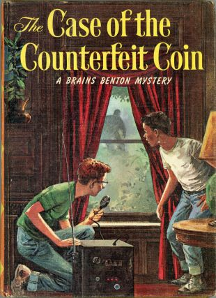 The Case of the Counterfeit Coin; A Brains Benton Mystery. George Wyatt