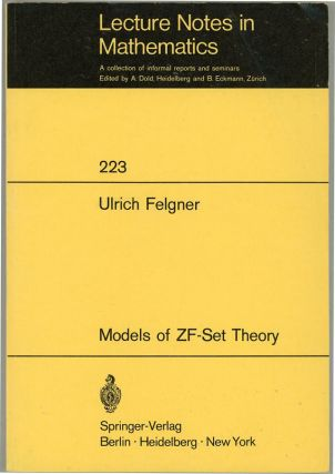 Models of ZF-Set Theory. Ulrich Felgner