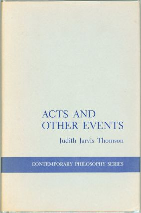 Acts and Other Events. Judith Jarvis Thomson