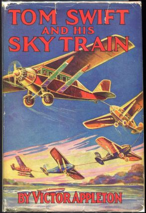 Tom Swift and His Sky Train; Or Overland Through the Clouds. Victor Appleton