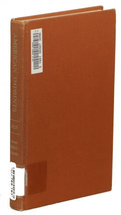 A Checklist of American Imprints for 1825; Items 19357 - 23403. Richard H. Shoemaker