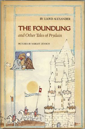 The Foundling; And Other Tales of Prydain. Lloyd Alexander