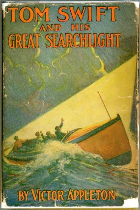 Tom Swift and His Great Searchlight; Or On the Border for Uncle Sam. Victor Appleton