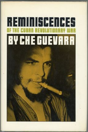Reminiscences of the Cuban Revolutionary War. Ernesto Che Guevara