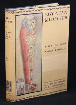 Egyptian Mummies. G. Elliot Smith, Warren R. Dawson