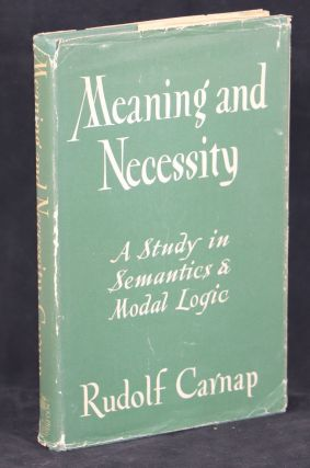 Meaning and Necessity; A Study in Semantics and Modal Logic. Rudolf Carnap