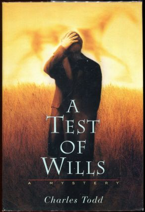 A Test of Wills. Caroline, Charles Todd