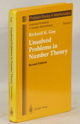Unsolved Problems in Number Theory. Richard K. Guy