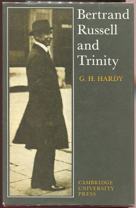 Bertrand Russell and Trinity. G. H. Hardy