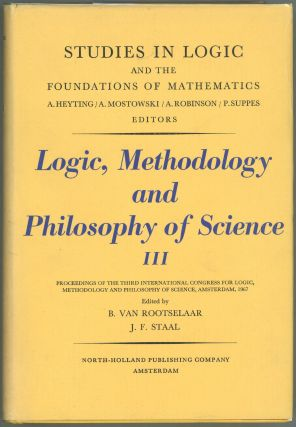 Logic, Methodology and Philosophy of Science III; Proceedings of the Third International Congress...